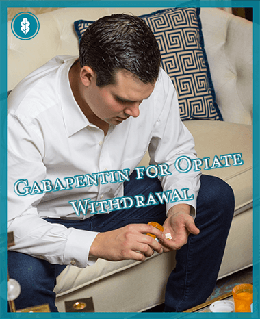 Using Gabapentin for Opiate Withdrawal: Will it Work?