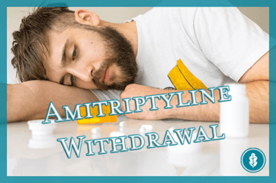 Amitriptyline Withdrawal Symptoms and Timeline - River Oaks