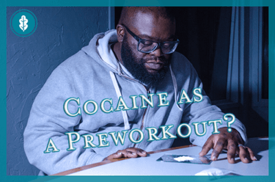 Using Cocaine as a Preworkout: Is It Safe? - River Oaks